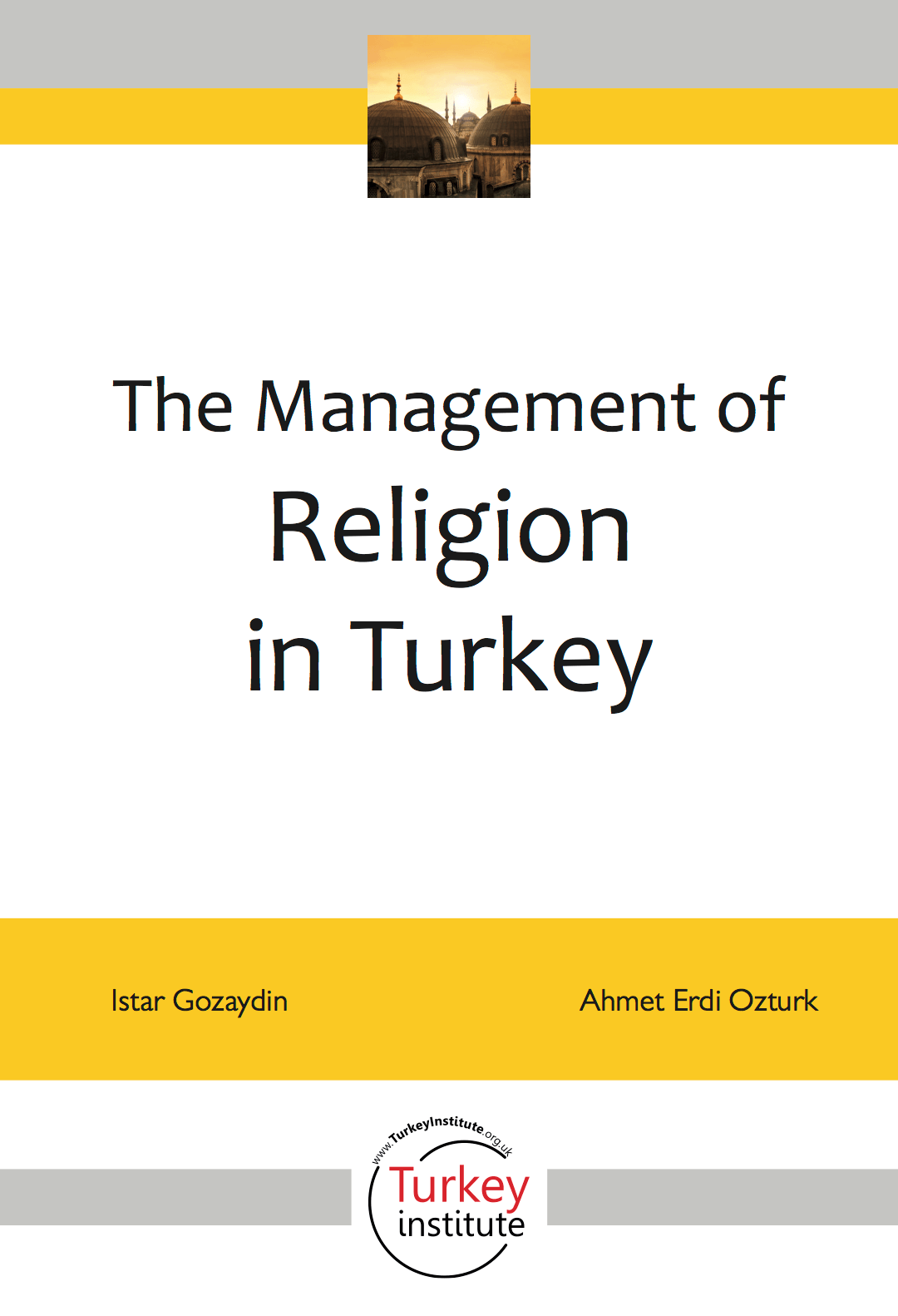 The Management of Religion in Turkey